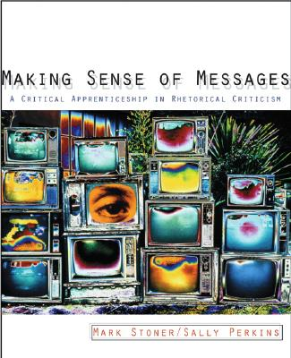Making Sense of Messages By Stoner, Mark R./ Perkins, Sally J.